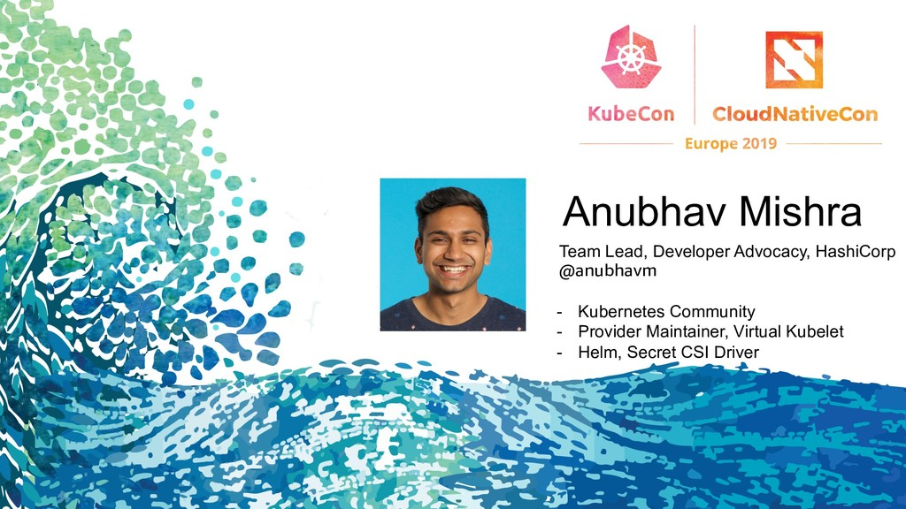 Anubhav Mishra Team Lead, Developer Advocacy, H...