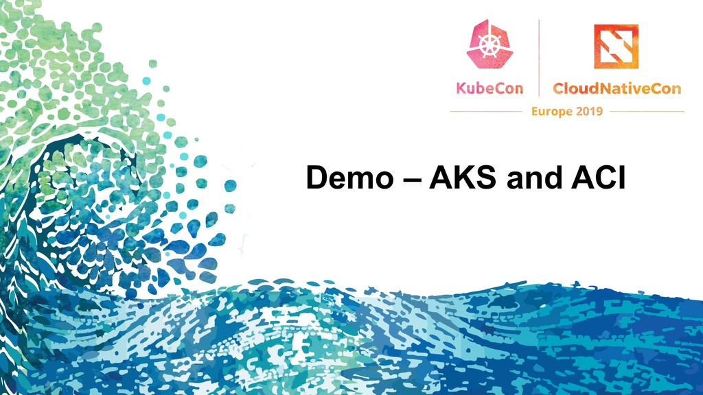 Demo – AKS and ACI