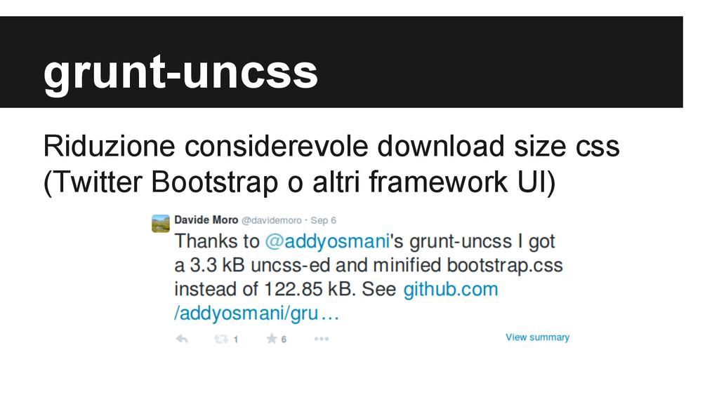 grunt-uncss Riduzione considerevole download si...