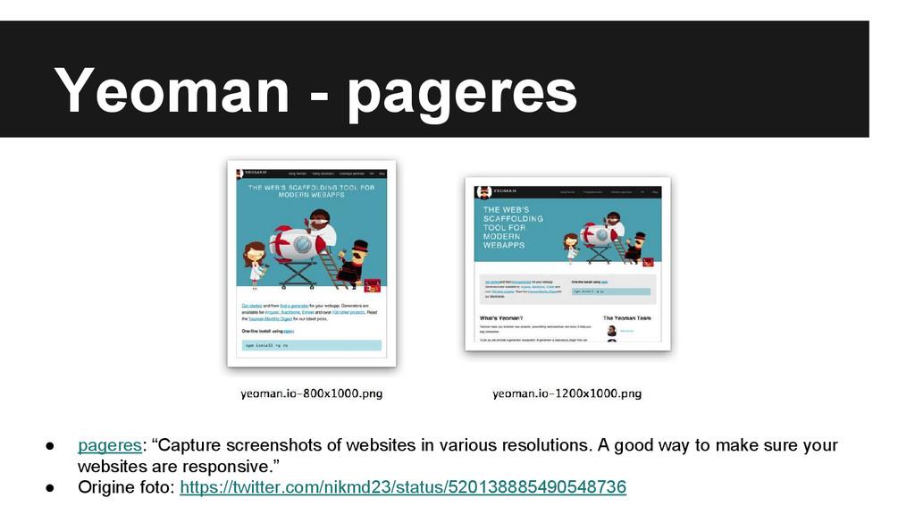 "Yeoman - pageres ● pageres: ""Capture screenshot..."