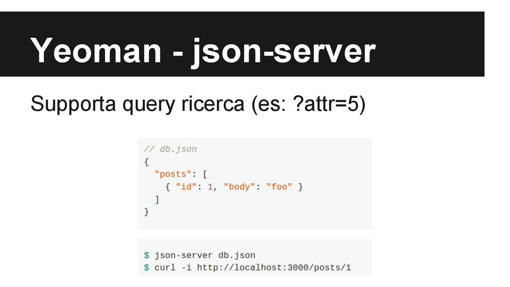 Yeoman - json-server Supporta query ricerca (es...