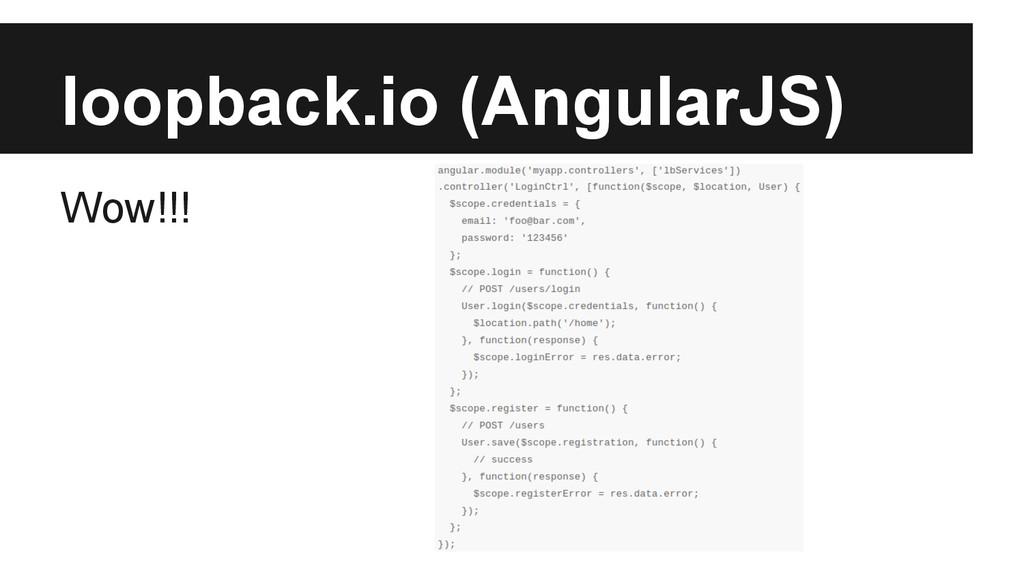 loopback.io (AngularJS) Wow!!!