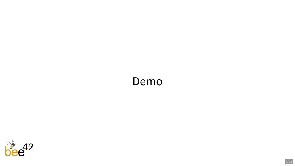 Demo 9 . 1