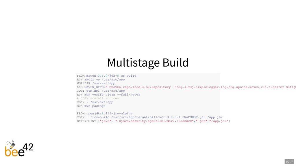 Multistage Build FROM maven:3.5.0-jdk-8 as buil...