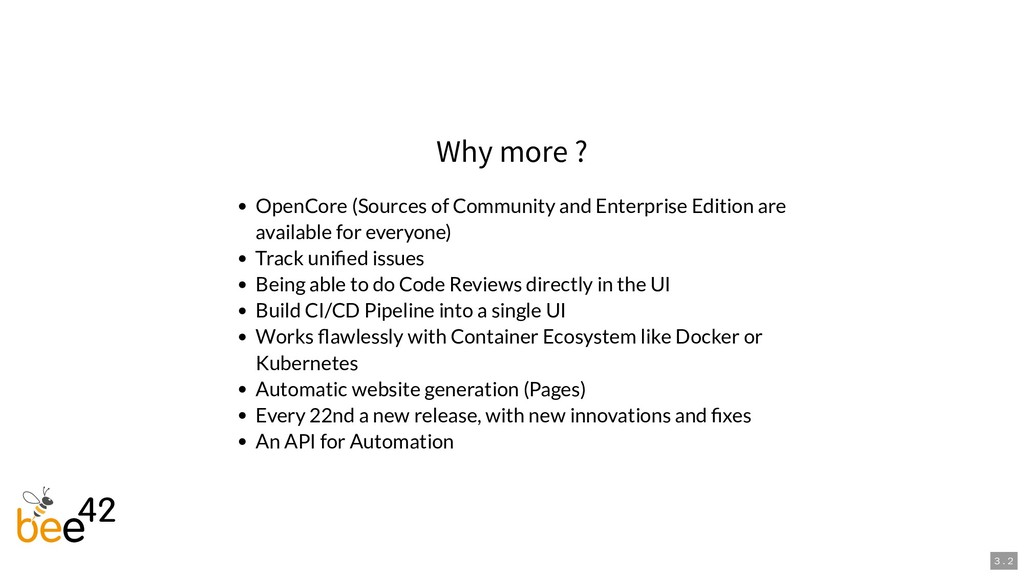 Why more ? OpenCore (Sources of Community and E...