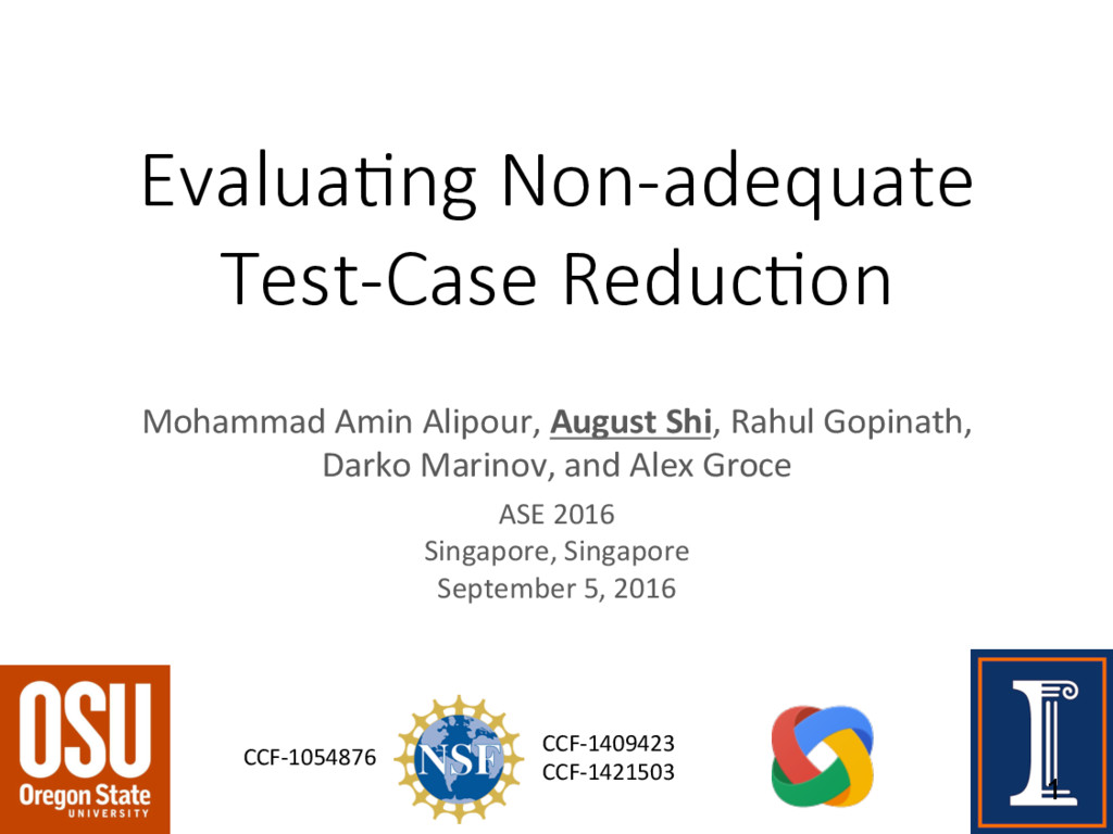 Evalua&ng Non-adequate Test-Case Reduc&on