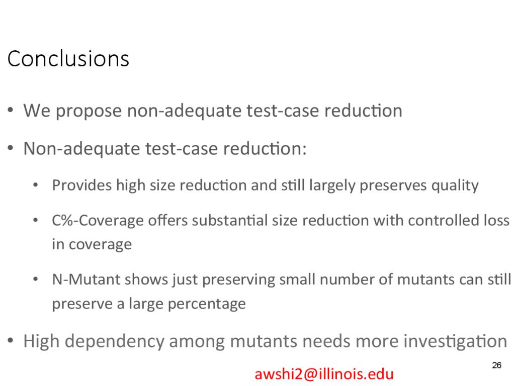 Conclusions • We propose non-adequate test-ca...