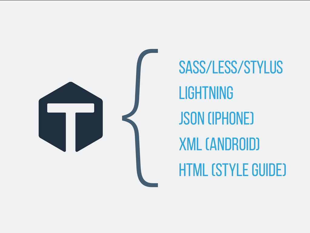 SASS/LESS/STYLUS LIGHTNING JSON (iPhone) XML (A...