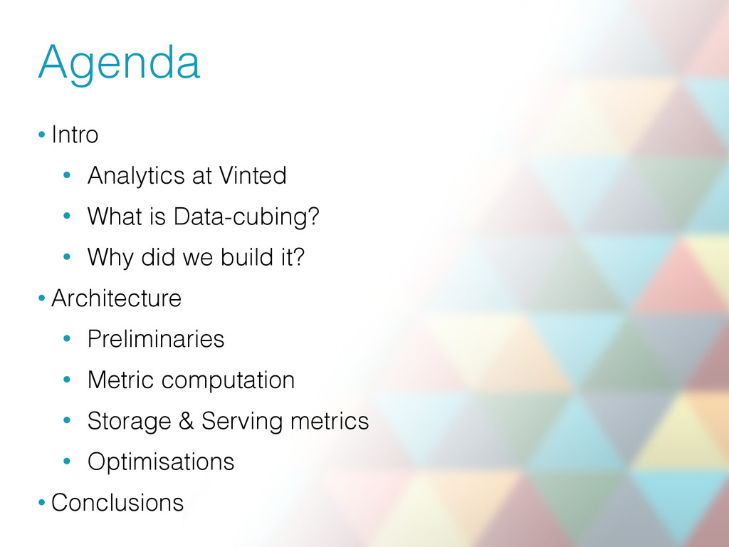 Agenda • Intro • Analytics at Vinted • What is ...