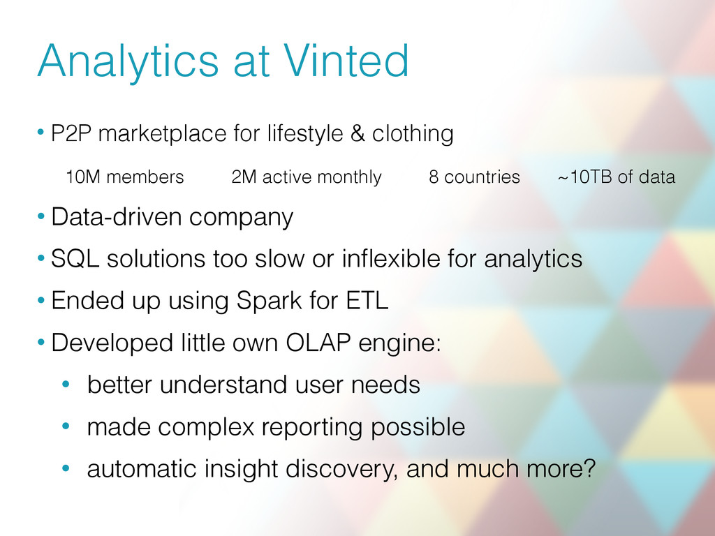 Analytics at Vinted • P2P marketplace for lifes...