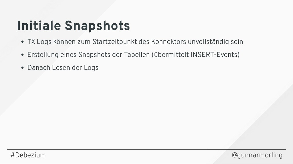 Initiale Snapshots Initiale Snapshots TX Logs k...