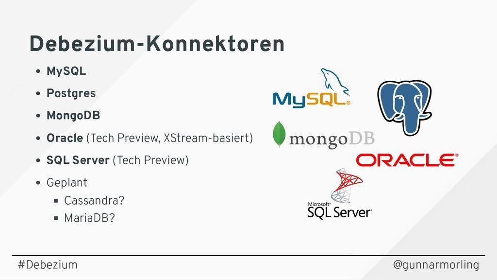 Debezium-Konnektoren Debezium-Konnektoren MySQL...