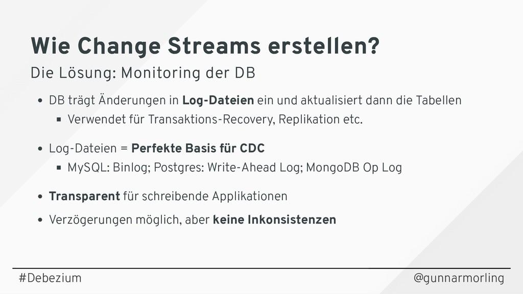 Wie Change Streams erstellen? Wie Change Stream...