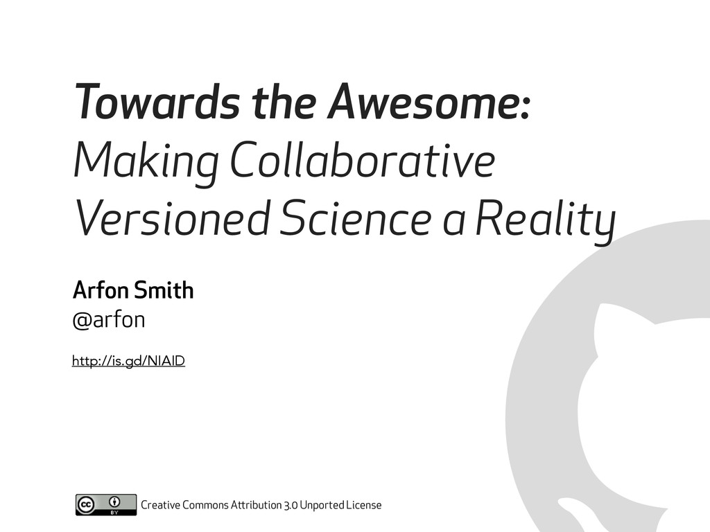 Towards the Awesome: Making Collaborative Versi...