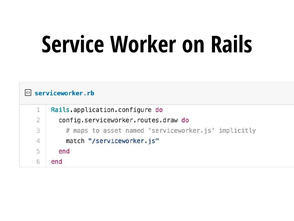 Service Worker on Rails