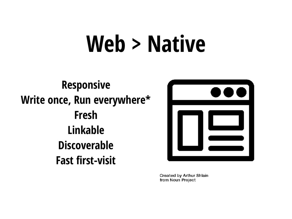 Web > Native Responsive Write once, Run everywh...
