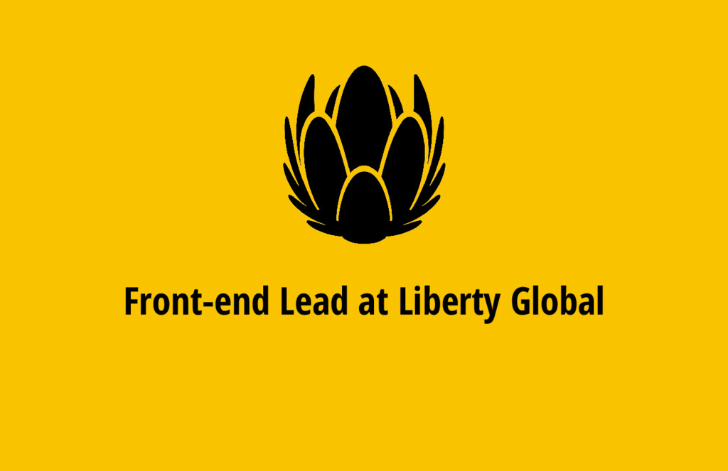 Front-end Lead at Liberty Global