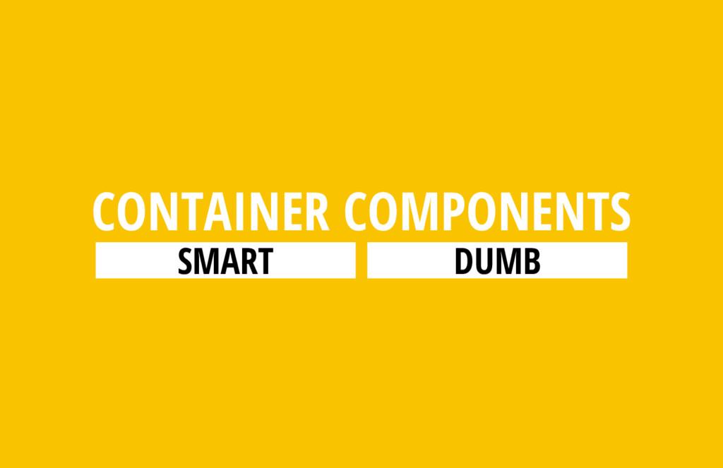 SMART DUMB CONTAINER COMPONENTS