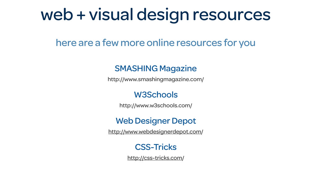 web + visual design resources here are a few mo...