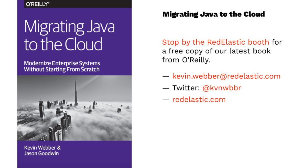 Migrating Java to the Cloud Stop by the RedElas...