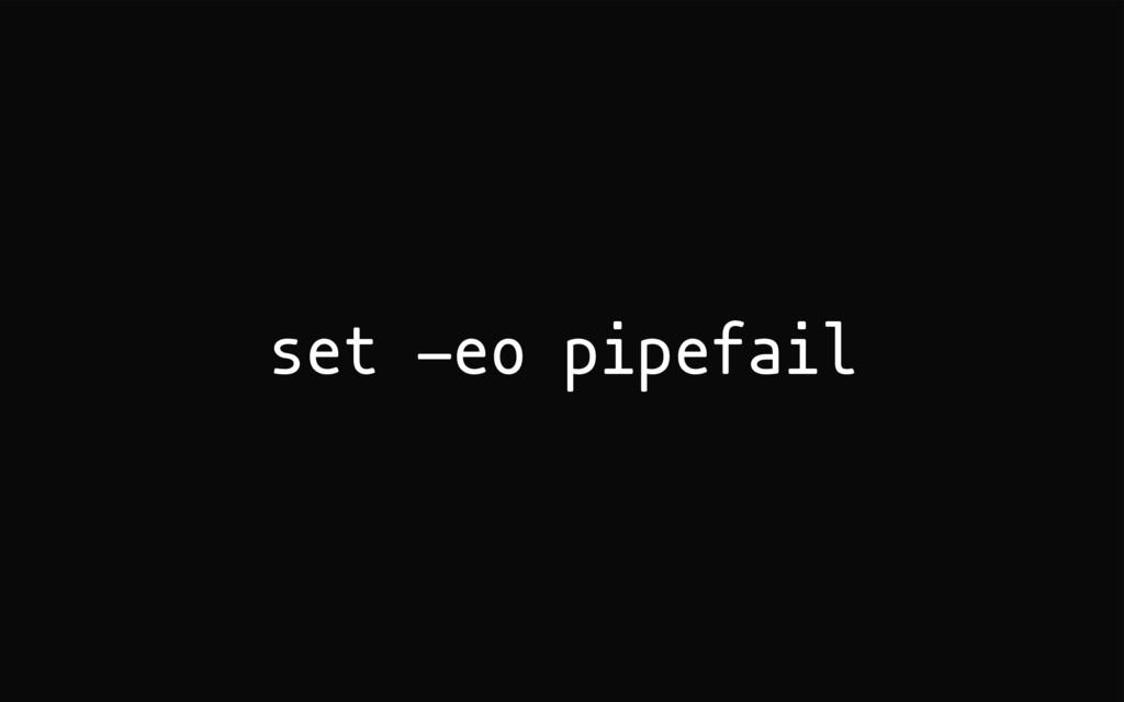 set -eo pipefail