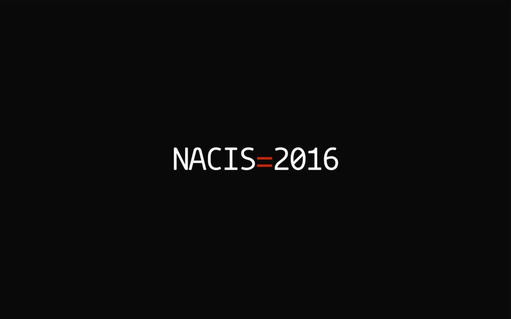 NACIS=2016