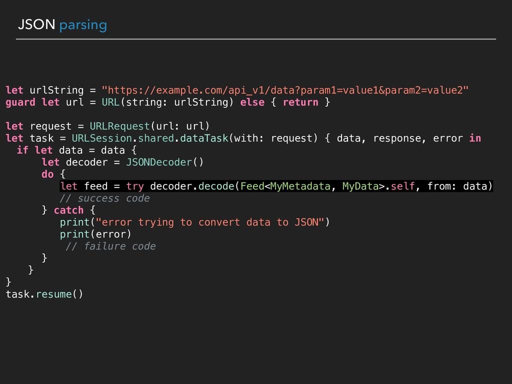 """JSON parsing let urlString = """"https://example.c..."""
