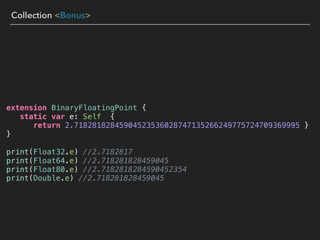 Collection <Bonus> extension BinaryFloatingPoin...