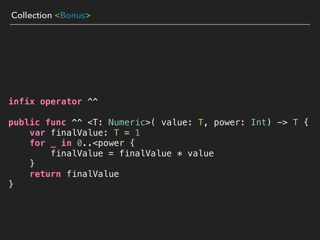 Collection <Bonus> infix operator ^^ public fun...
