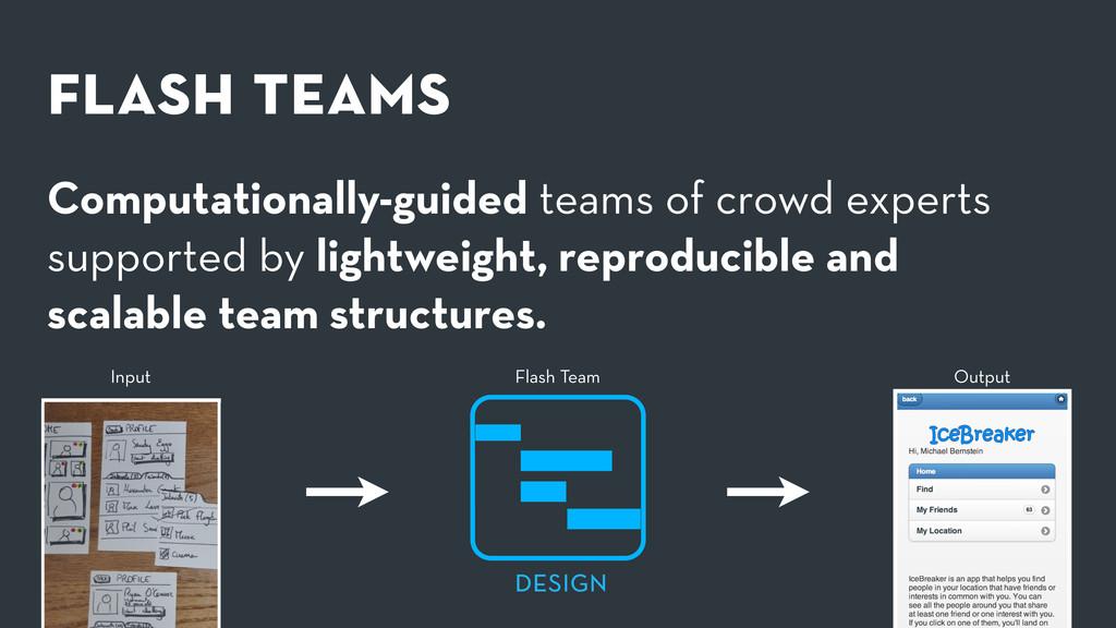 flash teams Computationally-guided teams of crow...