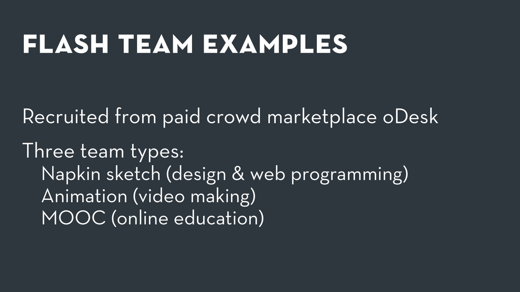 flash team examples Recruited from paid crowd ma...