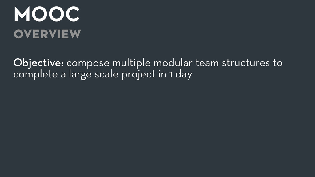 MOOC overview Objective: compose multiple modu...