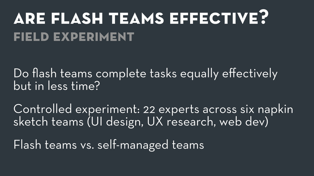 are flash teams effective? field experiment Do flas...