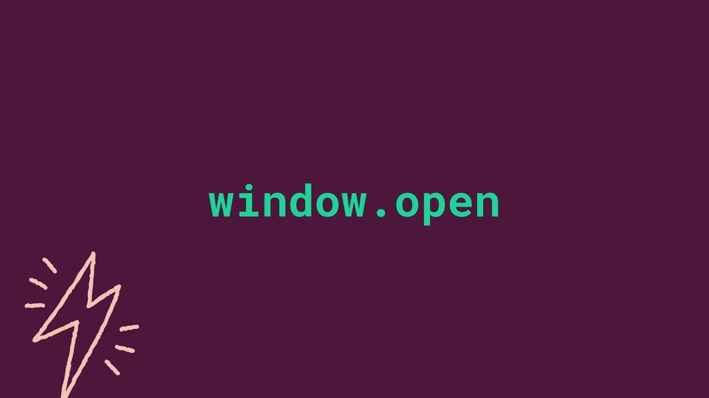 5 ©2019 window.open