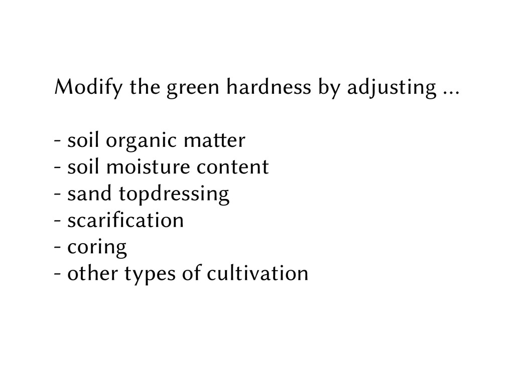 Modify the green hardness by adjusting … - soil...