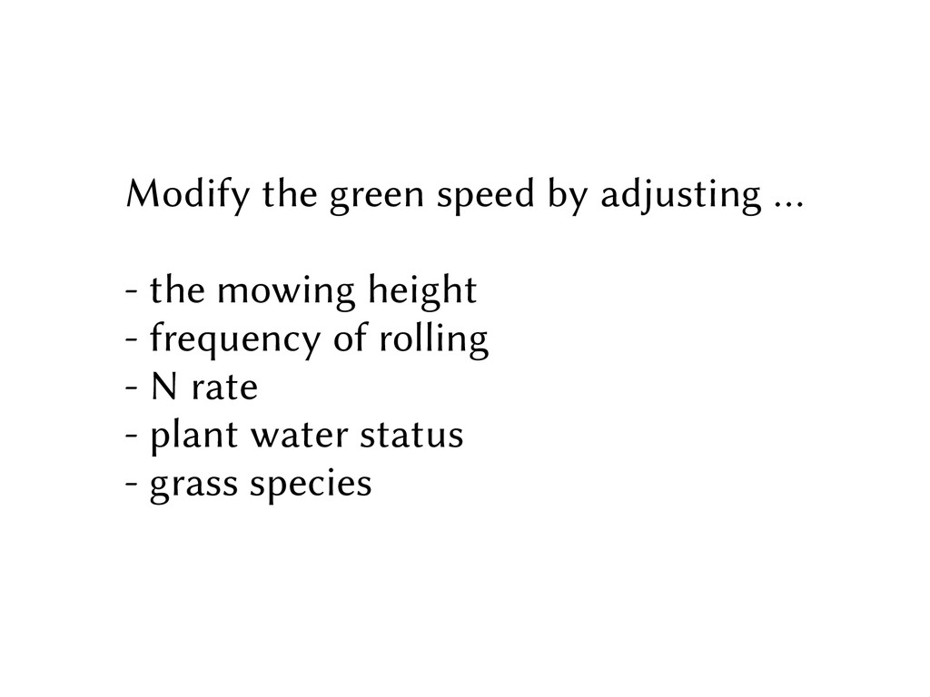 Modify the green speed by adjusting … - the mow...