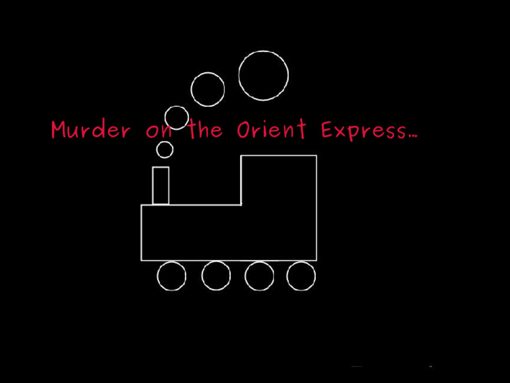 Murder on the Orient Express… 2 / 50