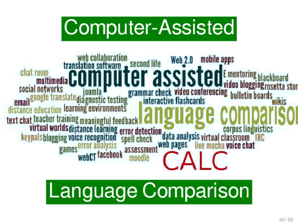 Computer-Assisted Language Comparison 40 / 50