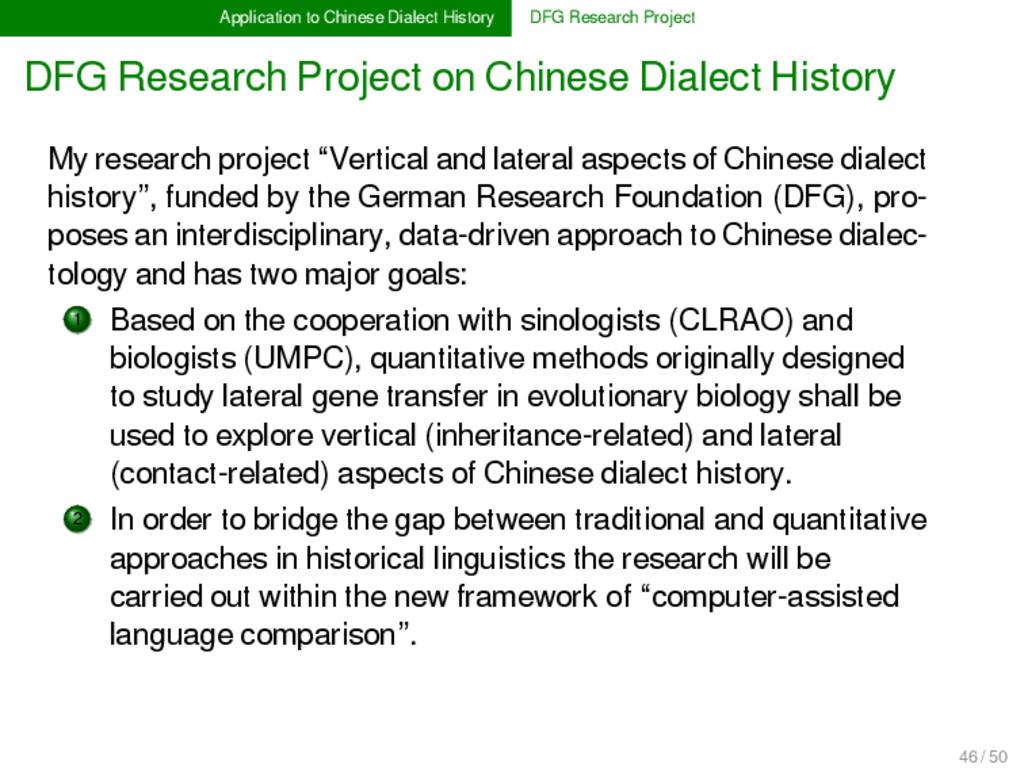 Application to Chinese Dialect History DFG Rese...