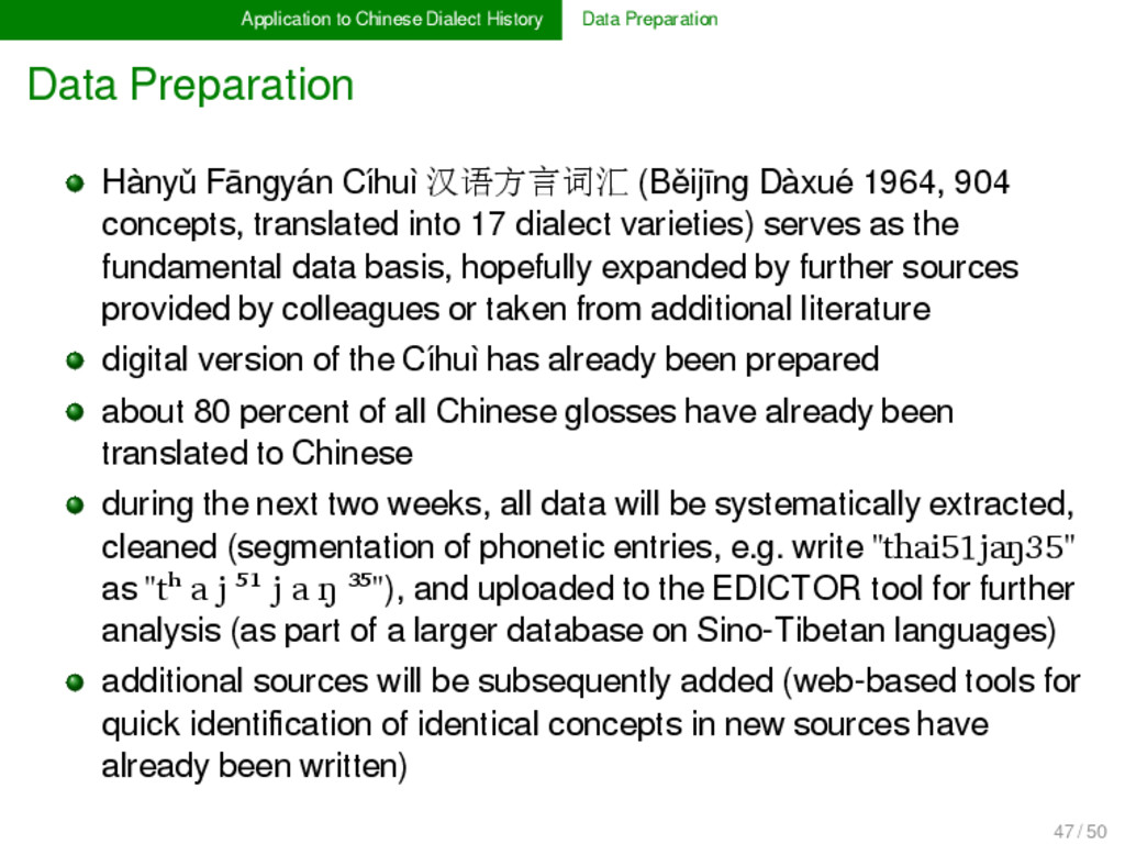 Application to Chinese Dialect History Data Pre...