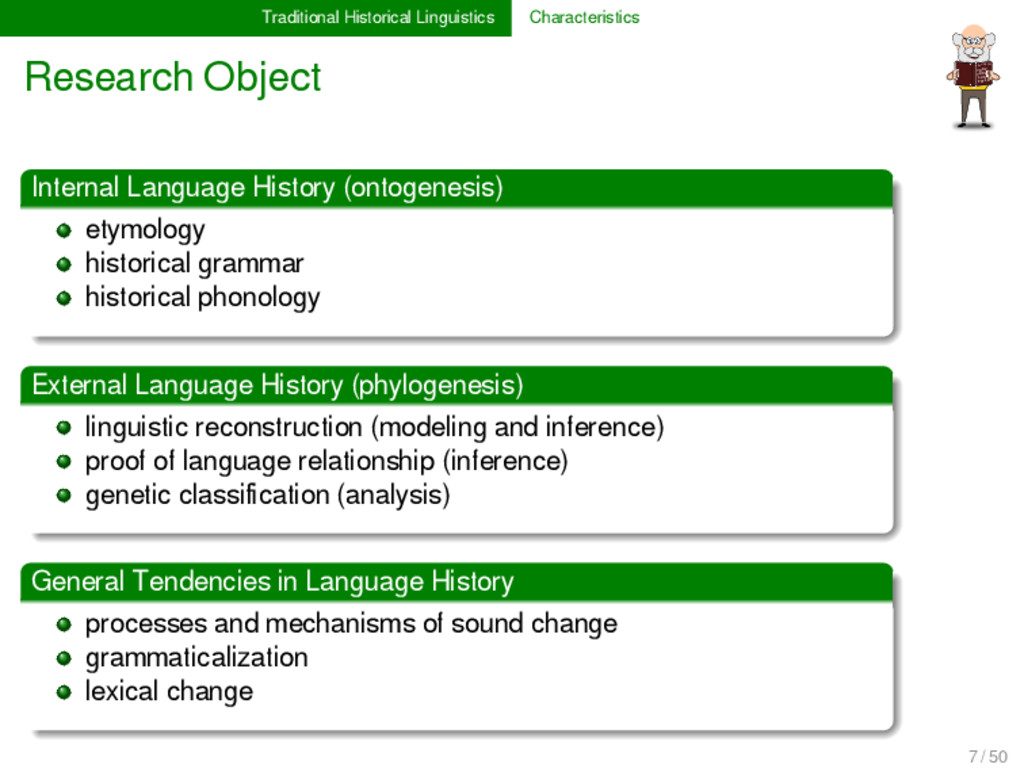 Traditional Historical Linguistics Characterist...