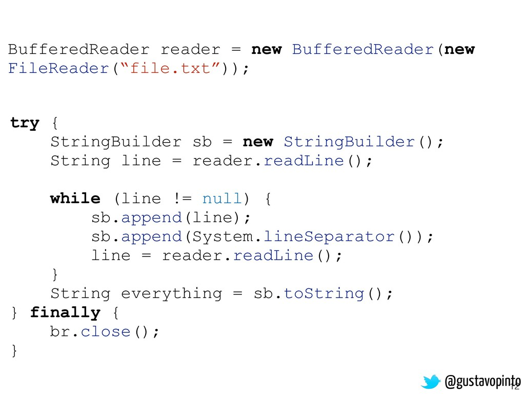 12 try { StringBuilder sb = new StringBuilder()...