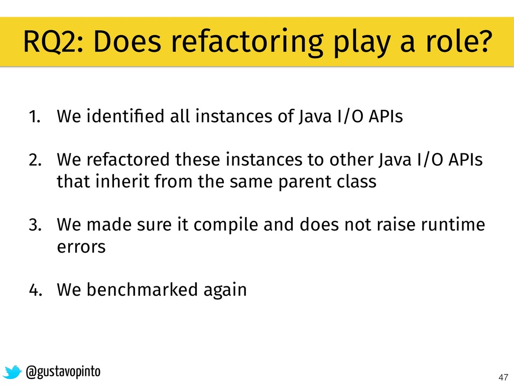 47 RQ2: Does refactoring play a role? @gustavop...