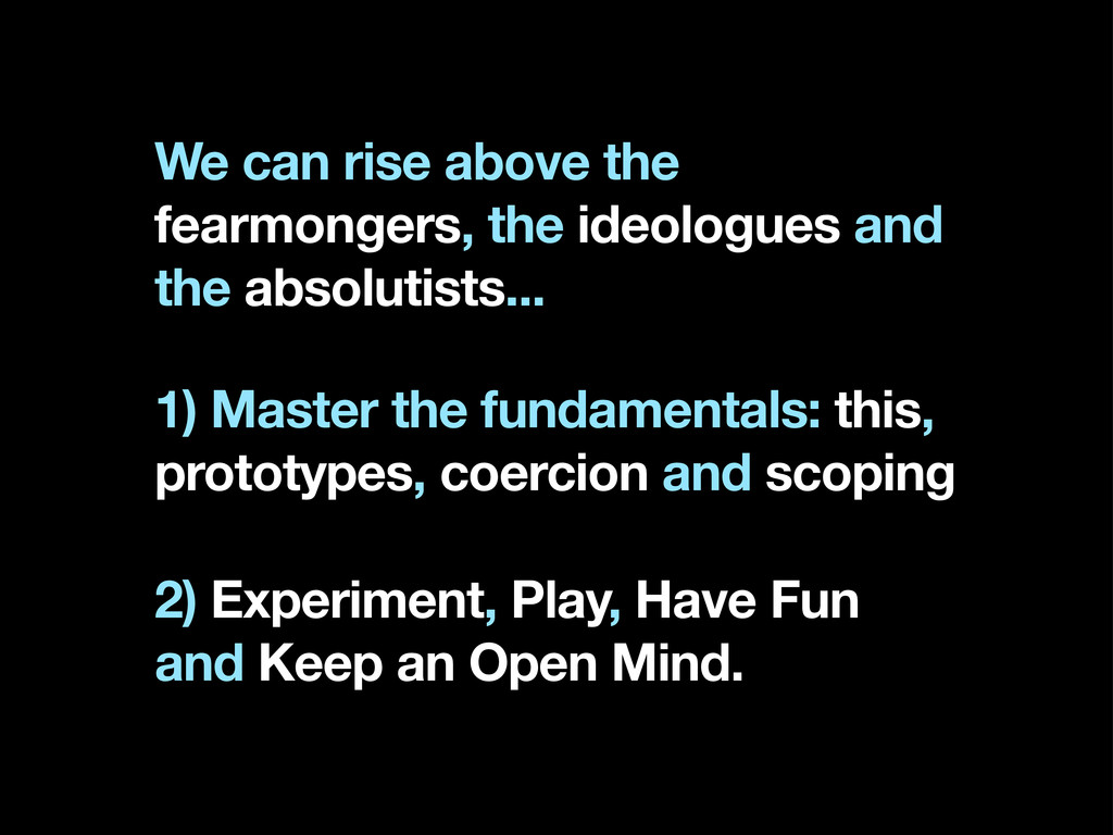 We can rise above the fearmongers, the ideologu...