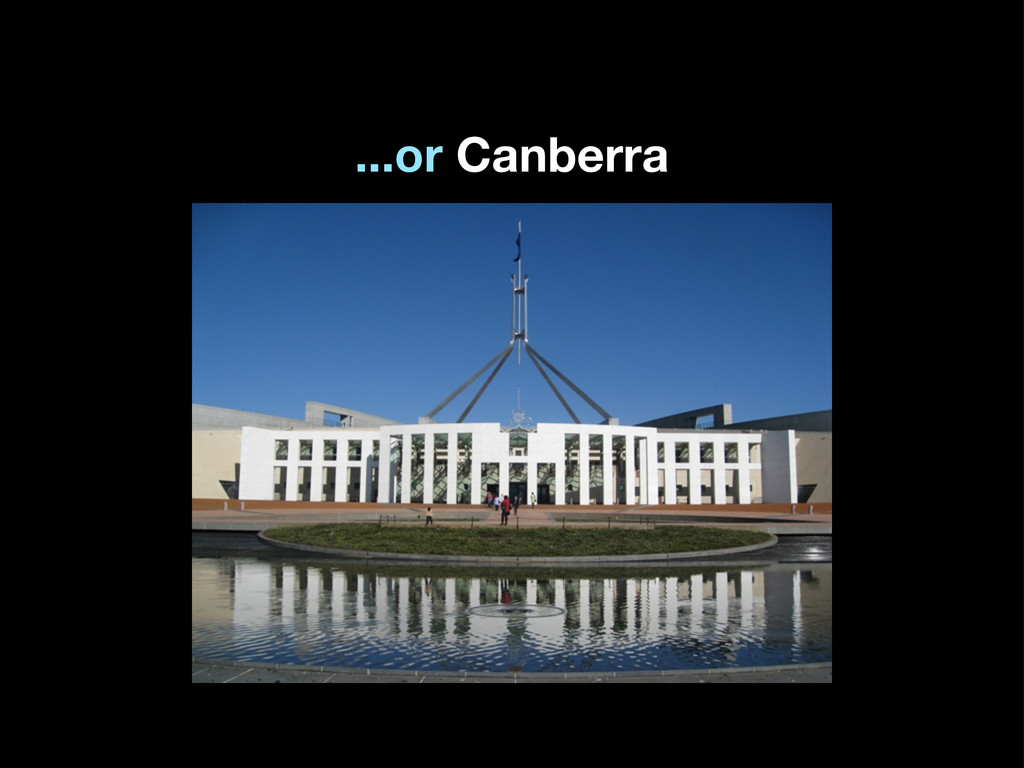 ...or Canberra