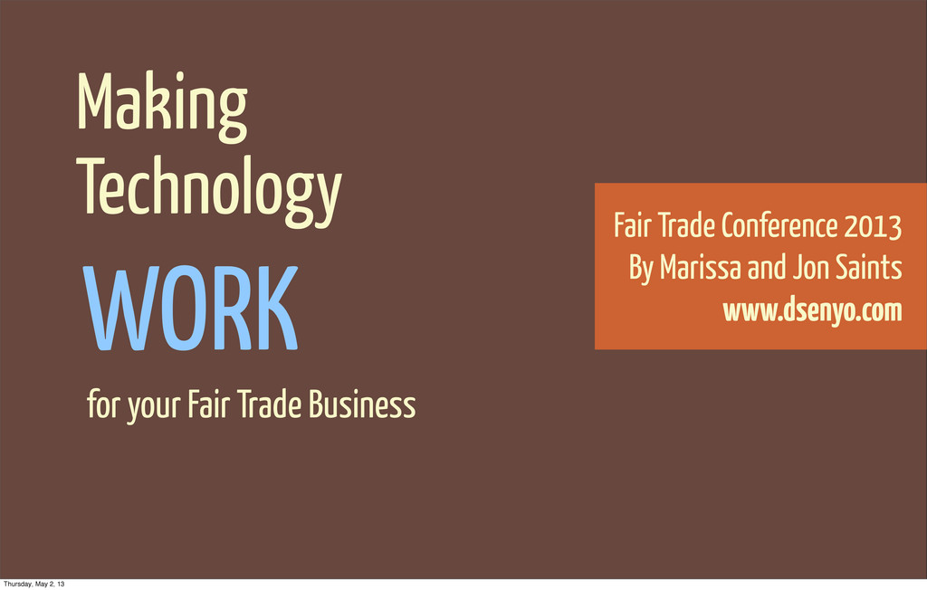 Making Technology for your Fair Trade Business ...