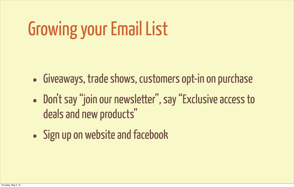 Growing your Email List • Giveaways, trade show...