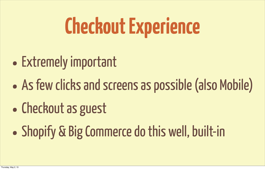 Checkout Experience • Extremely important • As ...