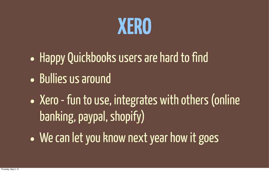 XERO • Happy Quickbooks users are hard to find ...