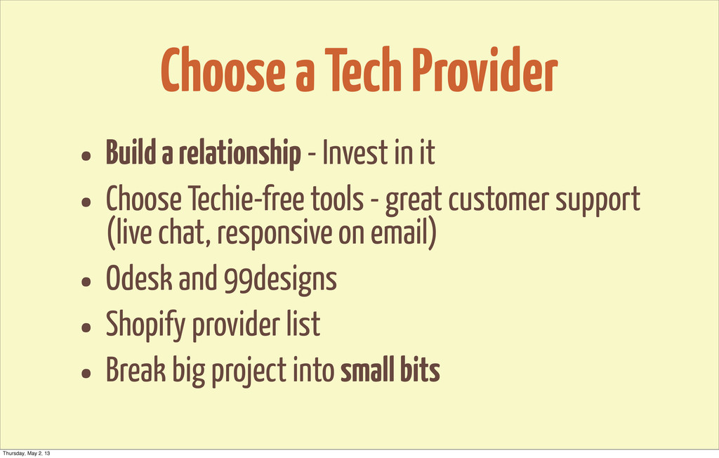 Choose a Tech Provider • Build a relationship -...